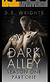 Dark Alley: Part One: Episodes 1-4 (Dark Alley Bundle)