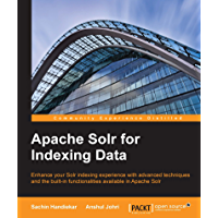 Apache Solr for Indexing Data (English Edition)