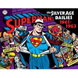 Superman: The Silver Age Newspaper Dailies Volume 2: 1961-1963 (Superman Silver Age Dailies)