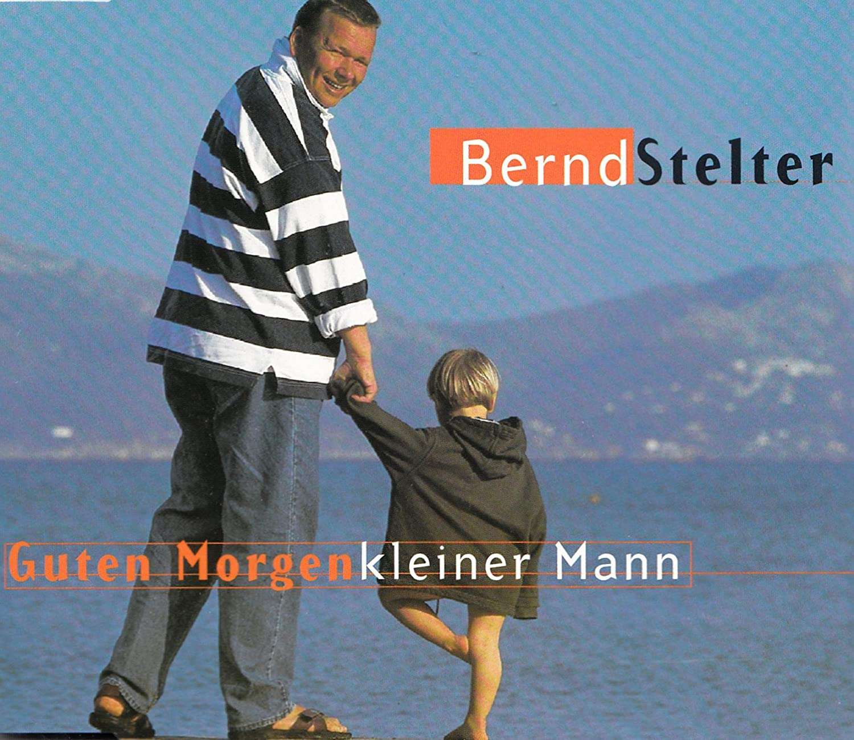 Bernd Stelter Guten Morgen Kleiner Mann Single Cd