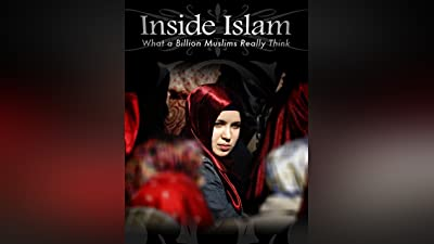 Inside Islam: What a Billion Muslims Really Think