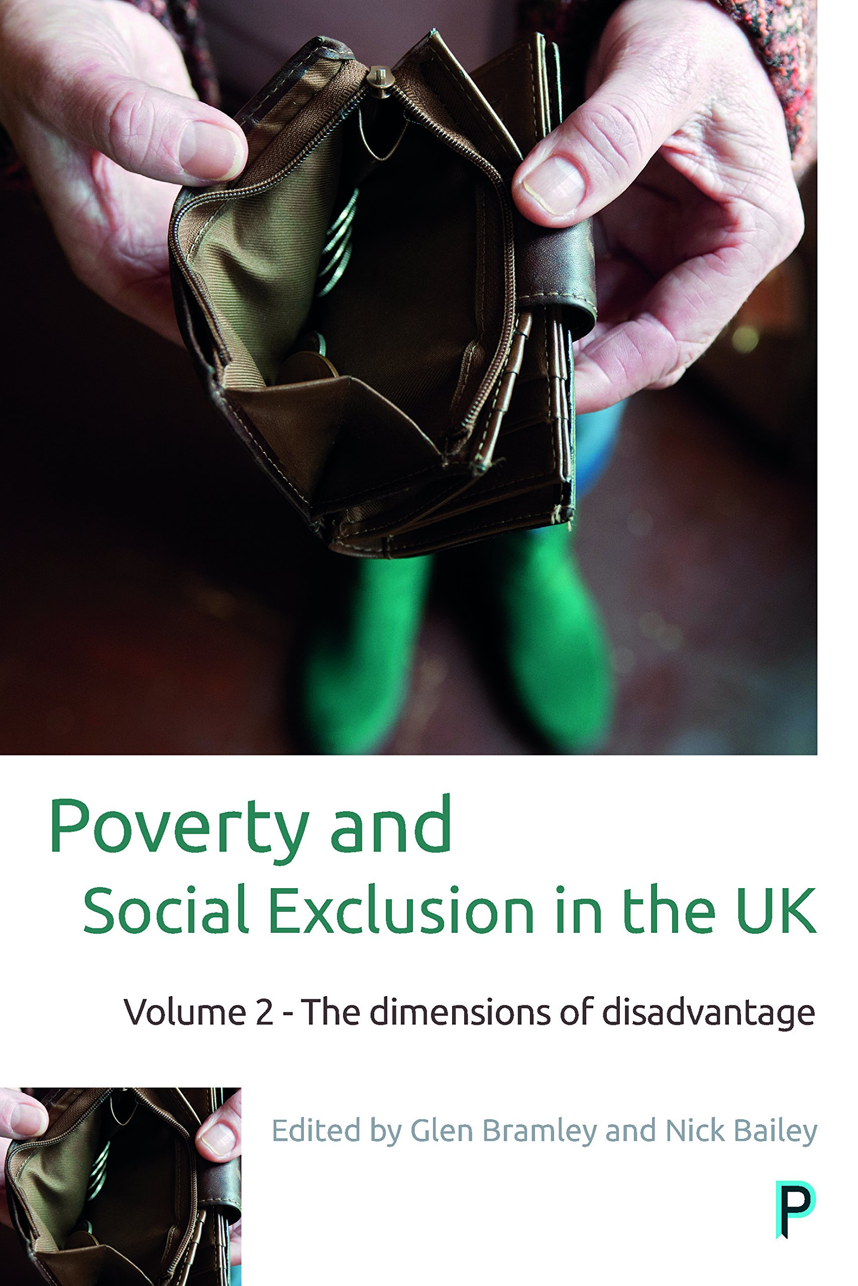 Poverty and Social Exclusion in the UK: Volume 2 - The Dimensions of Disadvantage pdf