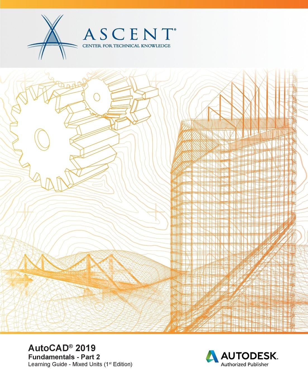 autocad-2019-fundamentals-mixed-units-part-2-autodesk-authorized-publisher-volume-2