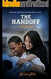 The Handoff (A Big Play Novel Book 3)