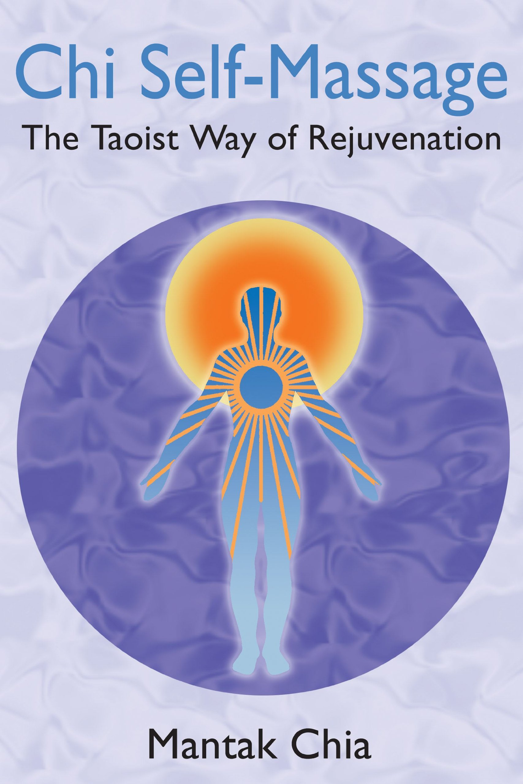Download Chi Self-Massage: The Taoist Way of Rejuvenation ebook