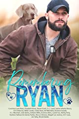 Remembering Ryan: a charity anthology honoring the life of Marine veteran Ryan Kinch Kindle Edition