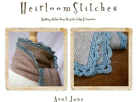 Amazon Heirloom Stitches Knitting Pattern Aunt Jane Easy