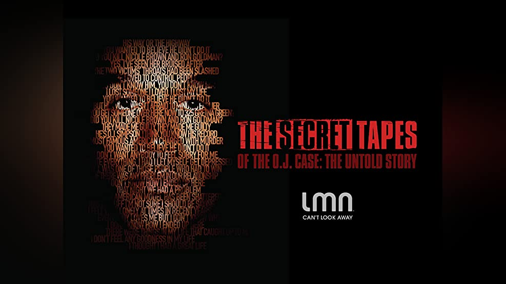 The Secret Tapes of the O.J. Case: The Untold Story: The Untold Story Season 1