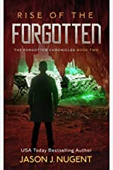 Rise of the Forgotten: The Forgotten Chronicles Book 2 Kindle Edition