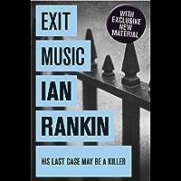 Exit Music (Inspector Rebus Book 17)