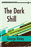 The Dark Shill (The Slater Ibanez Books Book 3)