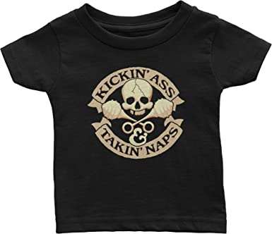 T-Shirt Hell Unisex Baby Kickin Ass /& Takin Naps Funny T-Shirt