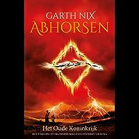 Abhorsen (Oude Koninkrijk Book 3)