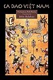 Ca Dao Vietnam: Vietnamese Folk Poety (Kagean Book)