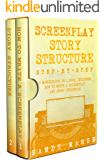 Screenplay Story Structure: Step-by-Step | 2 Manuscripts in 1 Book | Essential Screenplay Structure, Screenplay Format and Suspense Scriptwriting Tricks Any Writer Can Learn (Writing Best Seller 8)