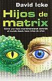 Hijos de Matrix (ESTUDIOS Y DOCUMENTOS)