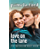 Love on the Lane: The Bachelor Next Door, book 1