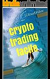 Crypto trading facile