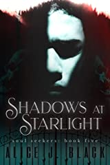 Shadows At Starlight (The Soul Seekers  Book 5) Kindle Edition