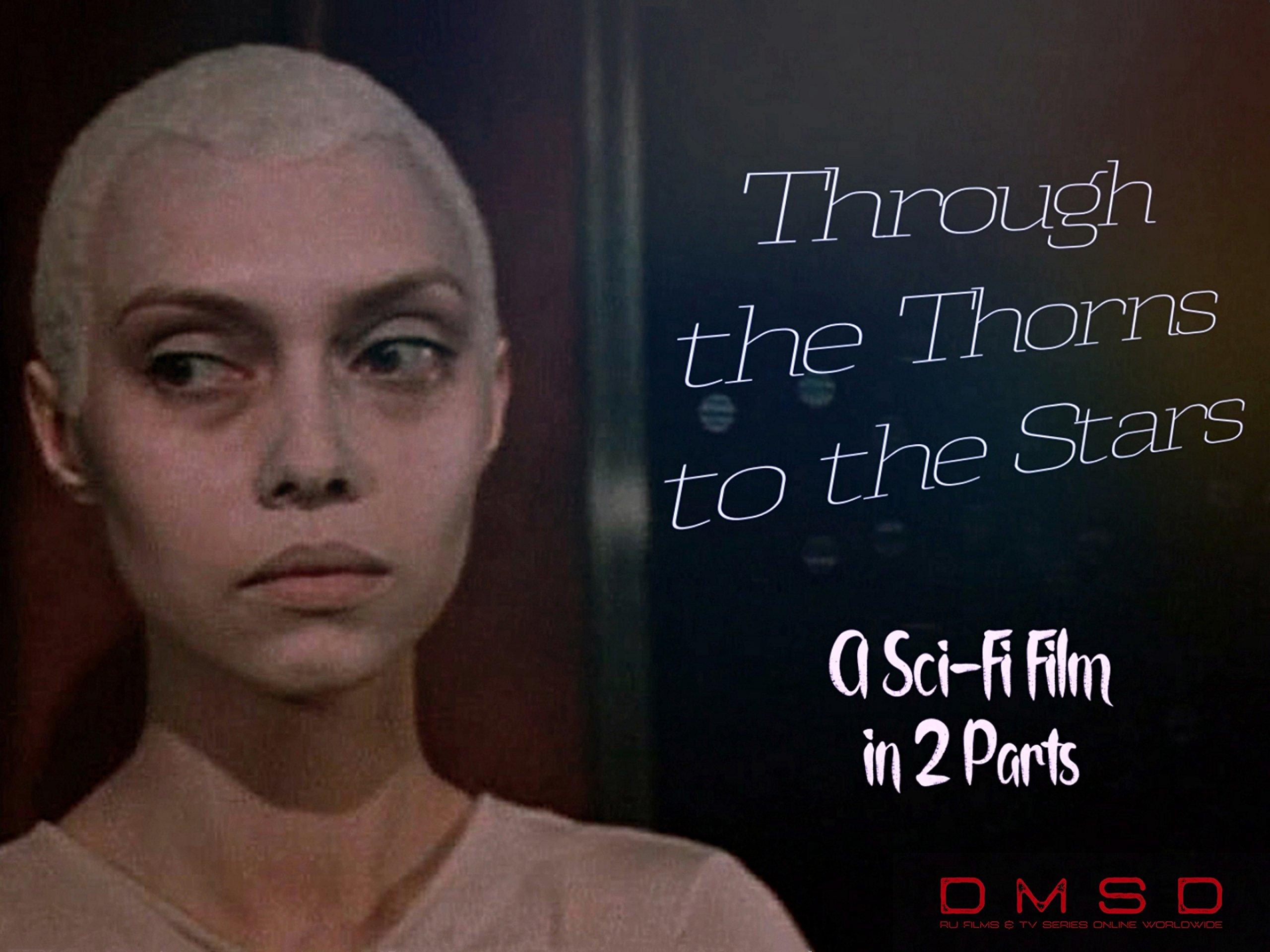 Through the Thorns to the Stars on Amazon Prime Video UK