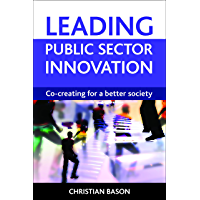 Leading public sector innovation (English Edition)