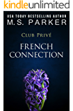 French Connection (Club Prive Book 1)
