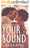 Your Sound (Sherbrooke Station Book 3)