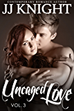 Uncaged Love #3: MMA New Adult Contemporary Romance