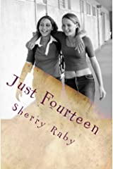 Just Fourteen Kindle Edition