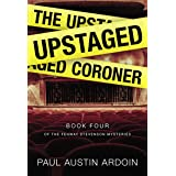 The Upstaged Coroner (Fenway Stevenson Mysteries Book 4)