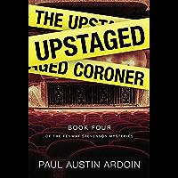 The Upstaged Coroner (Fenway Stevenson Mysteries Book 4) (English Edition)