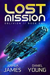 Lost Mission (Oblivion Book 1) Kindle Edition