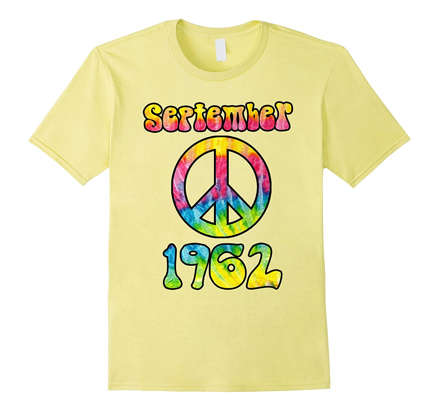 Tie Dye Hippie Peace Sign September 1962 55th Birthday Shirt CL