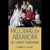 Nicolaas en Alexandra: Het laatste tsarenpaar