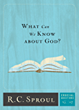 What Can We Know about God? (Crucial Questions)