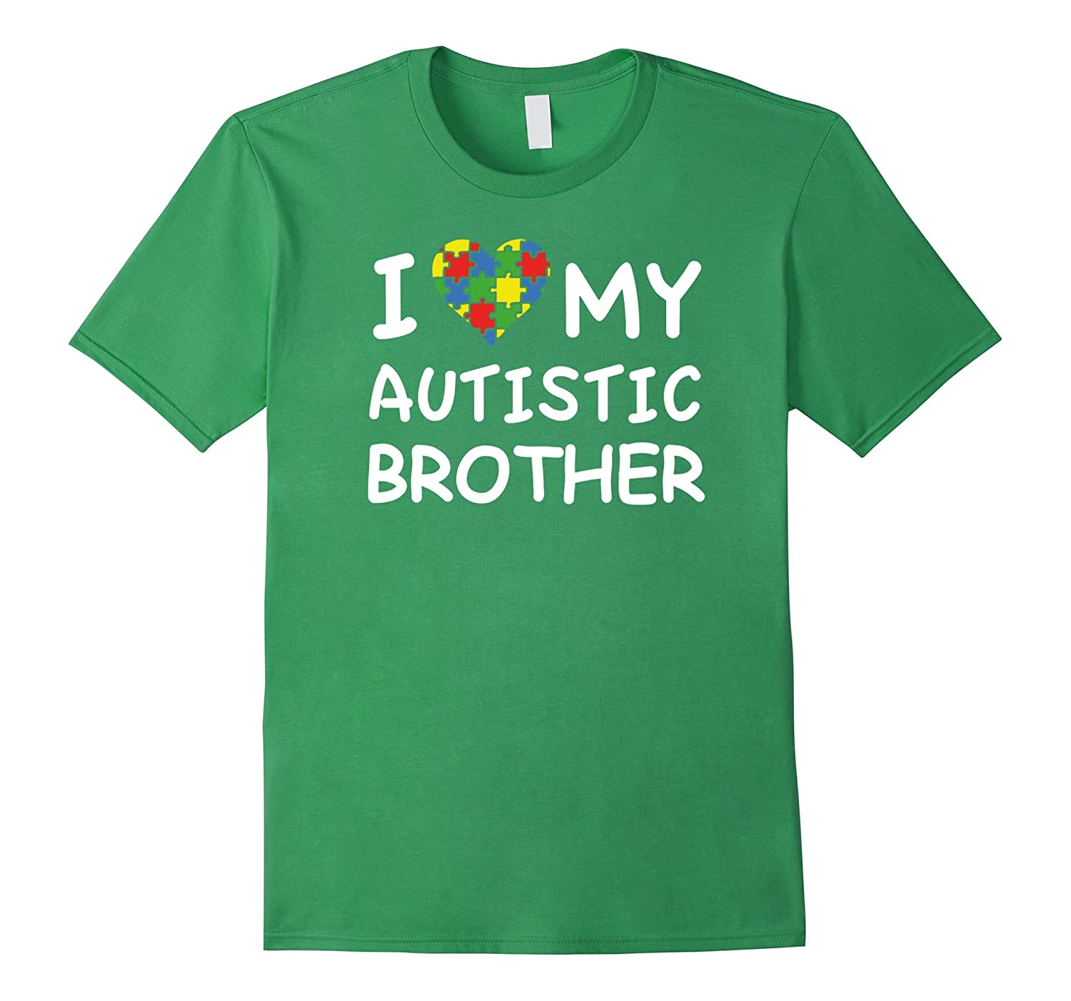 Autism Awareness T-shirt – I Love My Autistic Brother
