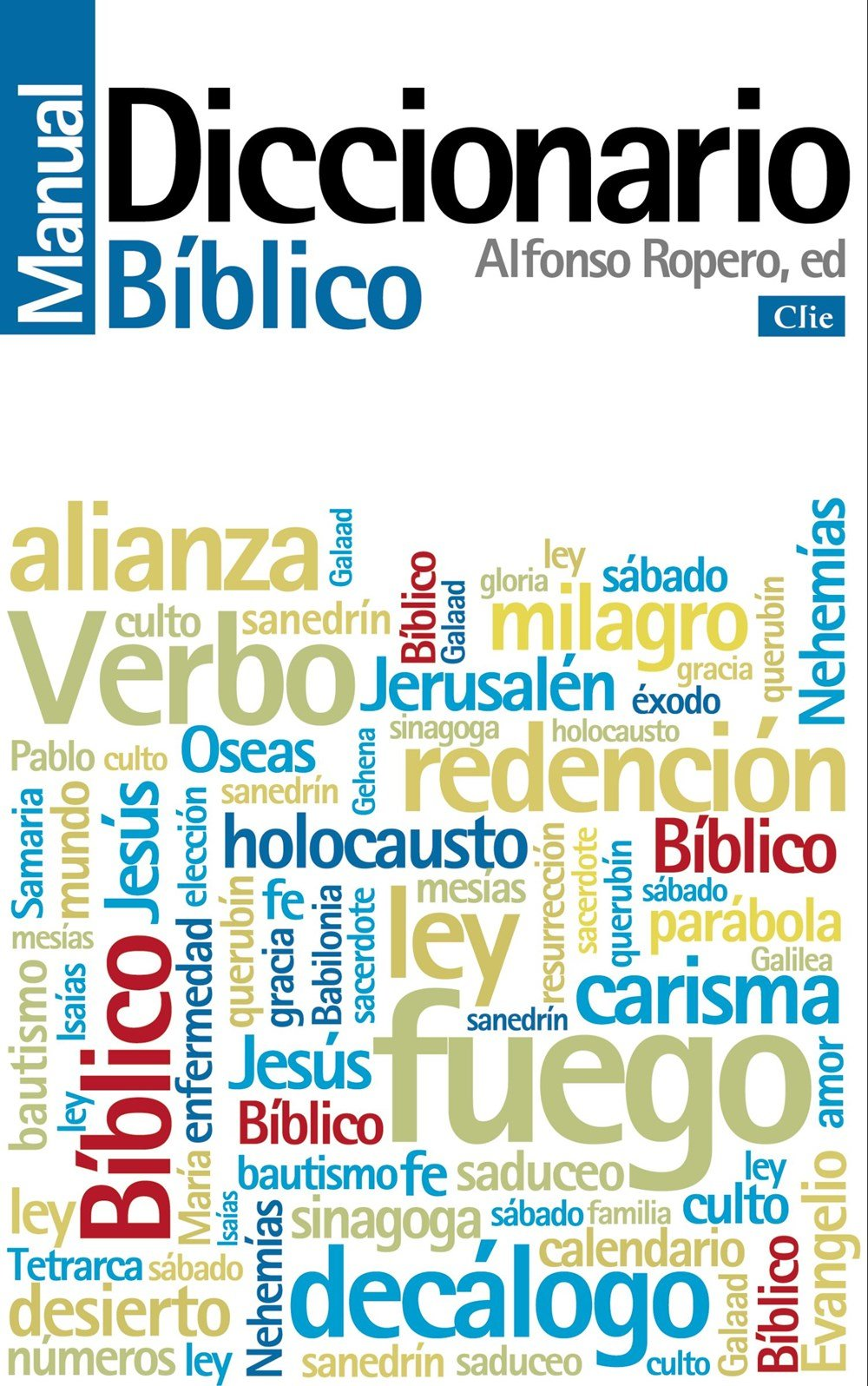 Diccionario manual bíblico (Spanish Edition)
