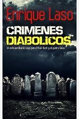 Crímenes Diabólicos: Un caso para Ethan Bush y el padre Salas (Spanish Edition) Kindle Edition