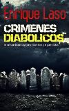 Crímenes Diabólicos: Un caso para Ethan Bush y el padre Salas