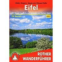 Eifel: Mit Mosel, Luxemburger Schweiz und Hohem Venn. 70 Touren mit GPS-Tracks