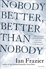 Nobody Better, Better Than Nobody Kindle Edition