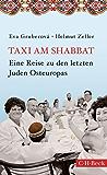 Taxi am Shabbat: Eine Reise zu den letzten Juden Osteuropas (Beck Paperback)