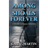 Among The Shoals Forever (A Deadly Curiosities Adventure Book 5)