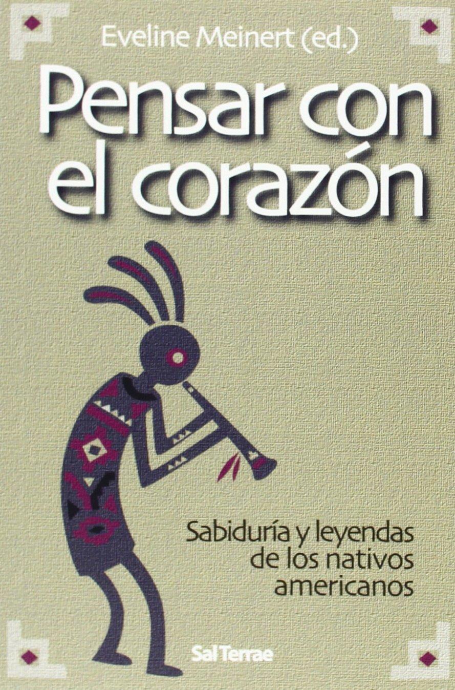 Pensar con el corazón (Spanish) Paperback – 2013