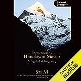 Apprenticed to a Himalayan Master: A Yogi's