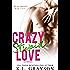 Crazy, Stupid Love (Crazy Love Series Book 3)