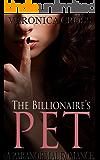 The Billionaire's Pet: A Paranormal Romance