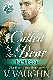 Called by the Bear - Part 4: BBW Werebear Shifter Romance