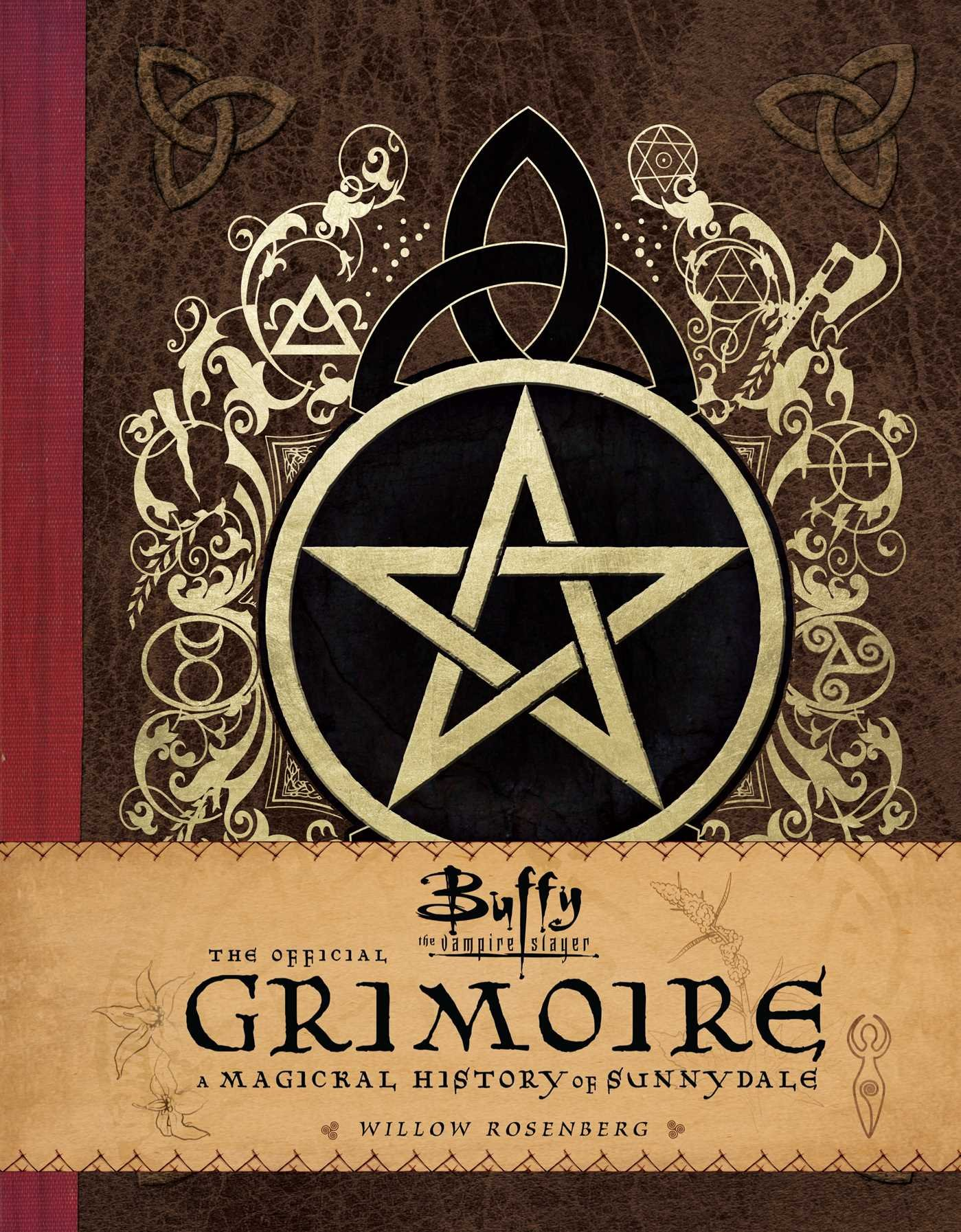 Buffy The Vampire Slayer The Official Grimoire A Magickal History