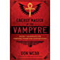 Energy Magick of the Vampyre: Secret Techniques for Personal Power and Manifestation (English Edition)